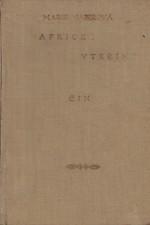 Majerová: Africké vteřiny : (Tunis. Alžír. Maroko), 1933