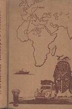Elstner: Saharou a pralesem : Dobrodružství kapesního automobilu, který se pokusil o světový rekord mezi Prahou, rovníkem a Prahou, 1956