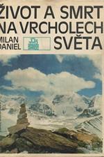 Daniel: Život a smrt na vrcholech světa, 1977
