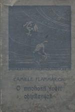 Flammarion: O mnohosti světů obydlených, 1924
