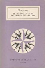 Chuej-neng: Tribunová sútra Šestého patriarchy, 1988