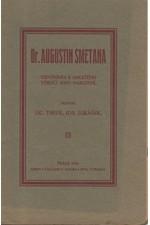 Lukášek: Dr. Augustin Smetana : Vzpomínka k 100letému výročí jeho narození, 1914