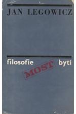 Legowicz: Filosofie-bytí, myšlení, jednání, 1975