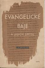 Kryvelev: Evangelické báje a jejich smysl, 1958