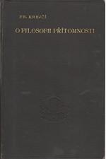 Krejčí: O filosofii přítomnosti, 1904