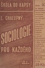 Chalupný: Sociologie pro každého, 1948