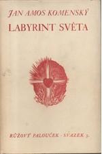 Komenský: Labyrint světa a ráj srdce, 1940