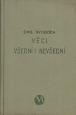 Svoboda: Věci všední i nevšední, 1931