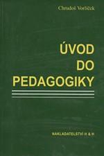 Vorlíček: Úvod do pedagogiky, 2000
