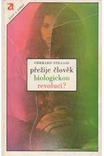 Straass: Přežije člověk biologickou revoluci?, 1984