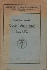 Spalding: Spaldingovy essaye. I, Vychovatelské. (Řada I), 1920