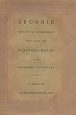 : Sborník vydaný k 60. narozeninám univ. prof. dra Františka Drtiny, 1921