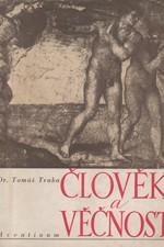 Trnka: Člověk a věčnost : Typologie a charakterologie, 1946