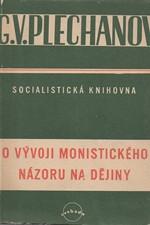 Plechanov: O vývoji monistického názoru na dějiny, 1951
