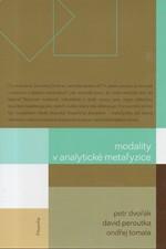 Tomala: Modality v analytické metafyzice, 2010