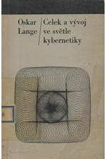 Lange: Celek a vývoj ve světle kybernetiky, 1966