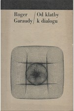 Garaudy: Od klatby k dialogu, 1967