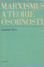 Seve: Marxismus a teorie osobnosti, 1976