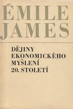 James: Dějiny ekonomického myšlení 20. století, 1968