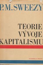 Sweezy: Teorie vývoje kapitalismu, 1967
