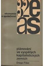 Fišer: Plánování ve vyspělých kapitalistických zemích, 1968
