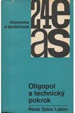 Labini: Oligopol a technický pokrok, 1967