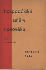 : Hospodářské směry novověku : Studijní příručka pro sociální práci, 1939