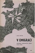 Křen: V emigraci : západní zahraniční odboj 1939-1940, 1969