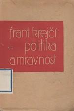 Krejčí: Politika a mravnost, 1932