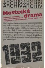 Čutková: Mostecké drama : Svědectví novinářů, spisovatelů a pokrokové veřejnosti o velké mostecké stávce roku 1932, 1972