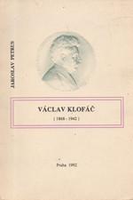 Petrus: Václav Klofáč : 1868 - 1942, 1992