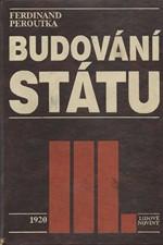 Peroutka: Budování státu. III., 1920, 1991