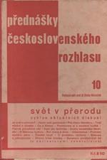 : Svět v přerodu : Cyklus aktuálních diskusí podle stenografického záznamu jaro 1934, 1935