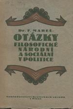Mareš: Otázky filosofické, národní a sociální v politice, 1923
