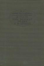 Traub: Naše politické dějiny v 19. století, 1926