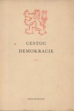 Špičák: Cestou demokracie a humanity : Z dějin a tradic našeho státu, 1969