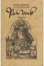 Svobodová: Petr Vok z Rožmberka, 1985