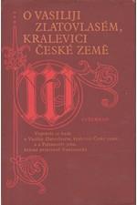 : O Vasiliji Zlatovlasém, kralevici České země, 1982