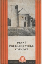: První pokračovatelé Kosmovi, 1950