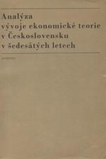 : Analýza vývoje ekonomické teorie v Československu v šedesátých letech, 1972