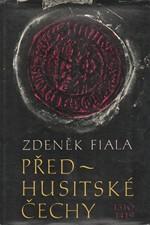 Fiala: Předhusitské Čechy, 1978