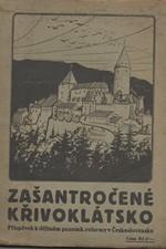 : Zašantročené Křivoklátsko : Příspěvek k dějinám pozemkové reformy v Čechách, 1925