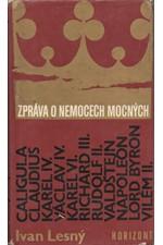 Lesný: Zpráva o nemocech mocných : Významné historické postavy očima neurologa, 1984