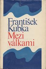 Kubka: Mezi válkami, 1969