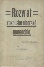 Modráček: Rozvrat rakousko-uherské monarchie : Historicko-politický nástin, 1904