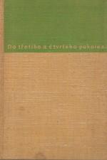 Herben: Do třetího a čtvrtého pokolení, 1936