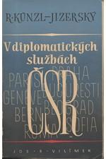 Künzl-Jizerský: V diplomatických službách ČSR, 1947