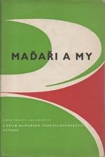 Kovács: Maďaři a my : Z dějin maďarsko-československých vztahů, 1959