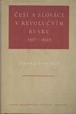 Veselý: Češi a Slováci v revolučním Rusku 1917-1920, 1954