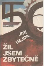 Hejda: Žil jsem zbytečně : román mého života, 1991